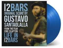 Filmmusik: Eric Clapton: Live In 12 Bars (180g) (Limited-Numbered-Edition) (Translucent Blue Vinyl), LP