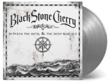 Black Stone Cherry: Between The Devil And The Deep Blue Sea (180g) (Limited-Numbered-Edition) (Silver Vinyl), LP