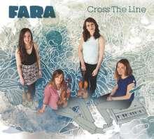 Fara: Cross The Line, CD