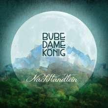 Bube Dame König: Nachtländlein, CD