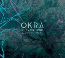 Okra Playground: Ääneni Yli Vesien, CD