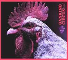 Gankino Circus: Die Letzten ihrer Art, CD