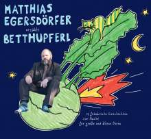 Matthias Egersdörfer: Erzählt Betthupferl, CD