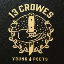 13 Crowes: Young Poets, LP