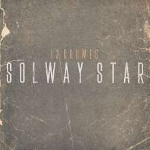 13 Crowes: Solway Star, LP