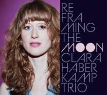 Clara Haberkamp (geb. 1989): Reframing The Moon, CD
