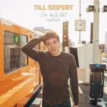Till Seifert: Der Beste Ort Sind Wir, CD