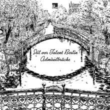 Stil Vor Talent Berlin: Admiralsbrücke, CD