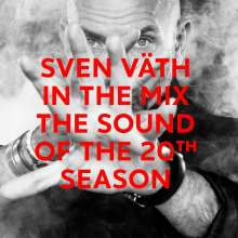 Sven Väth: Sven Vaeth In The Mix: The Sound Of The 20th Season, 2 CDs
