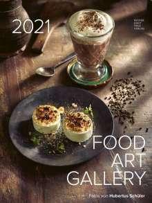 Hubertus Schüler: Food Art Gallery 2021 - Rezeptkalender, Diverse