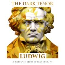 The Dark Tenor: Ludwig, CD