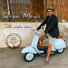 Gregor Meyle: Tutto Andrà Bene (Piano & Strings: Best Of), CD