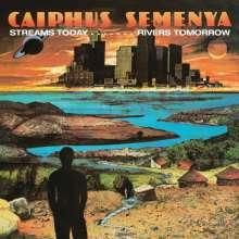 Caiphus Semenya: Streams Today, Rivers Tomorrow (2020 Reissue), LP