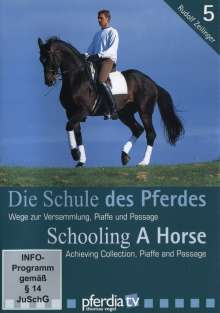 Die Schule des Pferdes 5 - Wege zur Versammlung, DVD
