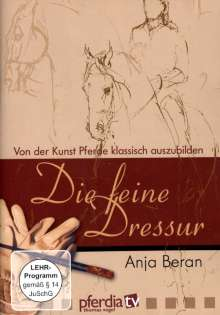 Die feine Dressur - Von der Kunst Pferde klass.., DVD