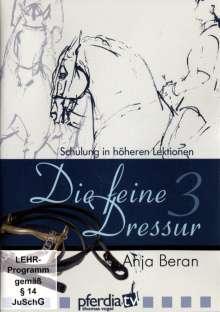 Die feine Dressur 3 - Schulung in höheren Lektionen, DVD