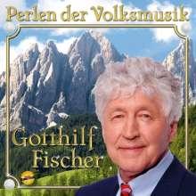 Gotthilf Fischer: Perlen der Volksmusik, CD