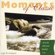 """Musik für Trompete & Orgel """"Moments of Classic"""", CD"""