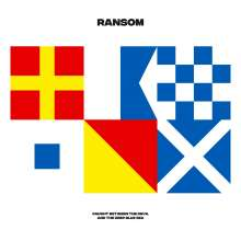 Ransom: Caught Between The Devil And The Deep Blue Sea, LP