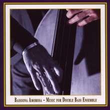Bassiona Amorosa - Music For Double Bass Ensemble, CD
