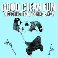 Good Clean Fun: Crouching Tiger, Moshing Panda, CD