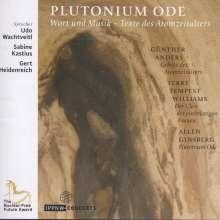 Plutonium Ode - Wort und Musik: Texte des Atomzeitalters, CD