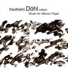 Friedhelm Döhl (1936-2018): Klavierwerke - Musik für offenen Flügel, CD
