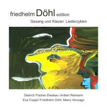 Friedhelm Döhl (1936-2018): Lieder, CD