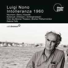 Luigi Nono (1924-1990): Intolleranza 1960, CD