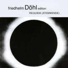 Friedhelm Döhl (1936-2018): Requiem 2000 (Atemwende), CD