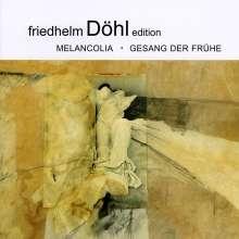 Friedhelm Döhl (1936-2018): Gesang der Frühe für Orchester, CD