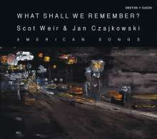 Scot Weir - What Shall We Remember?, CD