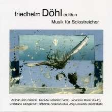 Friedhelm Döhl (1936-2018): Musik für Solostreicher, CD