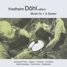 Friedhelm Döhl (1936-2018): Kammermusik, CD