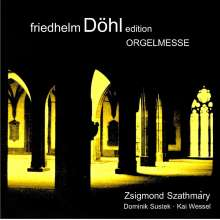 Friedhelm Döhl (1936-2018): Orgelmesse, CD