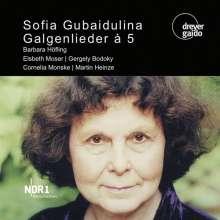 Sofia Gubaidulina (geb. 1931): Galgenlieder a 5, CD