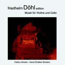 Friedhelm Döhl (1936-2018): Musik für Violine & Cello, CD