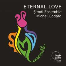 Simdi Ensemble & Michel Godard: Eternal Love, CD