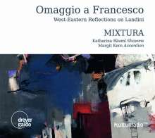 Francesco Landini (1325-1397): Omaggio a Francesco - West-Eastern Refelctions on Landini, CD