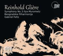 "Reinhold Gliere (1875-1956): Symphonie Nr.3 ""Ilya Murometz"", SACD"