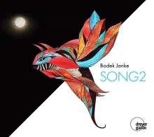 Bodek Janke (geb. 1979): Song 2, CD