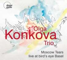 Olga Konkova (geb. 1969): Moscow Tears: Live At Bird's Eye Basel, CD