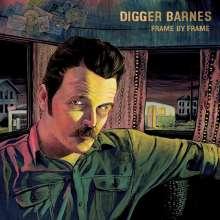 Digger Barnes: Frame By Frame, LP