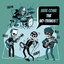 The No-Things: Here Come The No-Things!!, CD