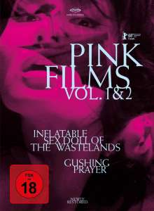 Pink Films Vol. 1 & 2: Inflatable Sex Doll of the Wastelands / Gushing Prayer (Blu-ray & DVD im Digipack), 2 Blu-ray Discs
