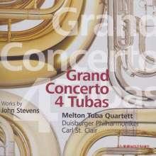 John Stevens (geb. 1951): Grand Concerto 4 Tubas für Tuba-Quartett & Orchester, CD