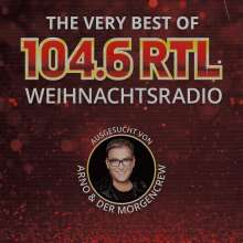 The Very Best Of 104.6 RTL Weihnachtsradio, CD