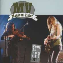 Madison Violet: Come As You Are (Live), CD