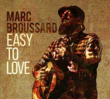 Marc Broussard: Easy To Love, CD