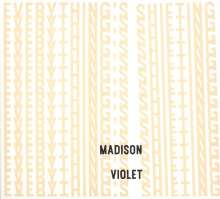 Madison Violet: Everything's Shifting, CD